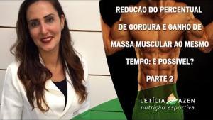 Embedded thumbnail for Redução do percentual de gordura e ganho de massa muscular ao mesmo tempo: é possível? PARTE 2